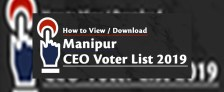 Manipur CEO Voter List 2019