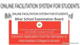 ofssbihar.in – Bihar Intermediate (12th) Colleges & Schools Admission 2019 Application Form