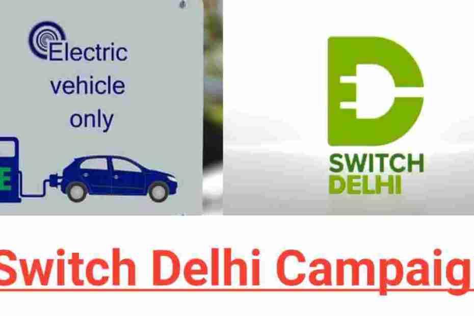 Switch Delhi Campaign