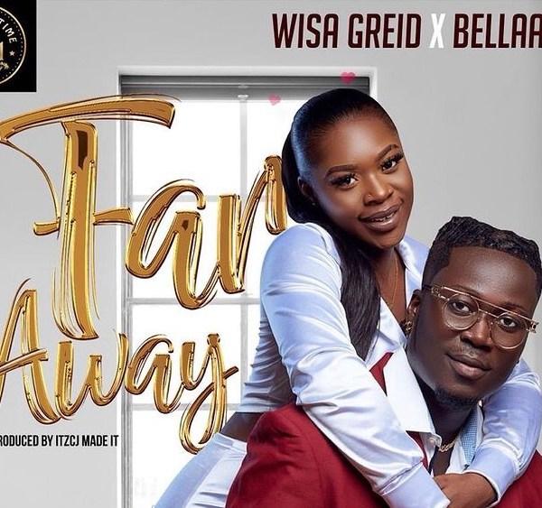 Wisa Greid – Far Away Ft Bella Tee (Prod. By ItzCjMadeIt)