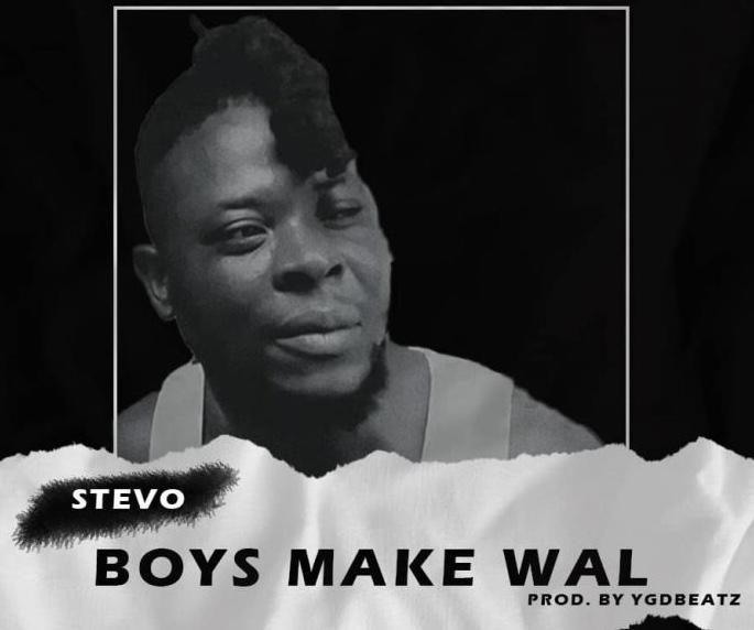Download MP3: Stevo – Boys Make Wal