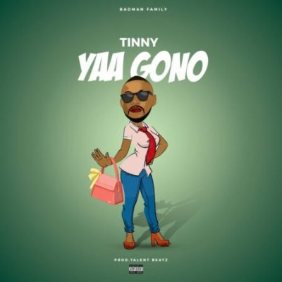 Tinny – Yaa Gono
