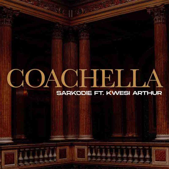 MP3/ Video: Sarkodie - Coachella ft Kwesi Arthur