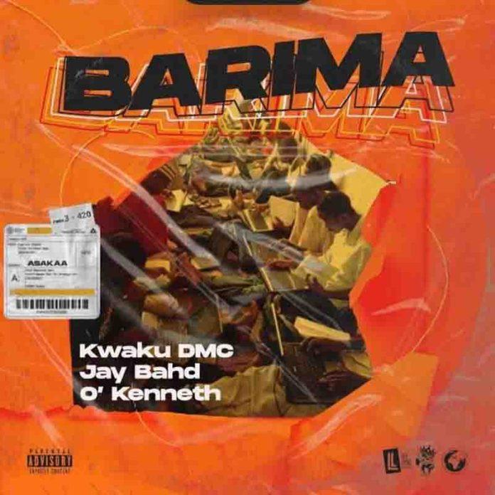 Kwaku DMC - Barima ft Jay Bahd & O'Kenneth (Asakaa MP3)