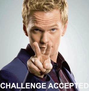 "Barney Stinson: ""Challenge Accepted!"""