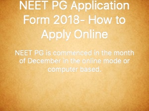 neet-pg-application-form-2018-how-to-apply-online/