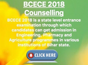 BCECE: Application form, Exam, Eligibility, Admit card, Results, Counselling