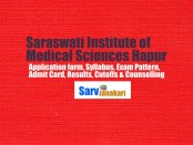 Saraswati Institute of Medical Sciences Hapur Courses, Ranking, Md Ms Fees