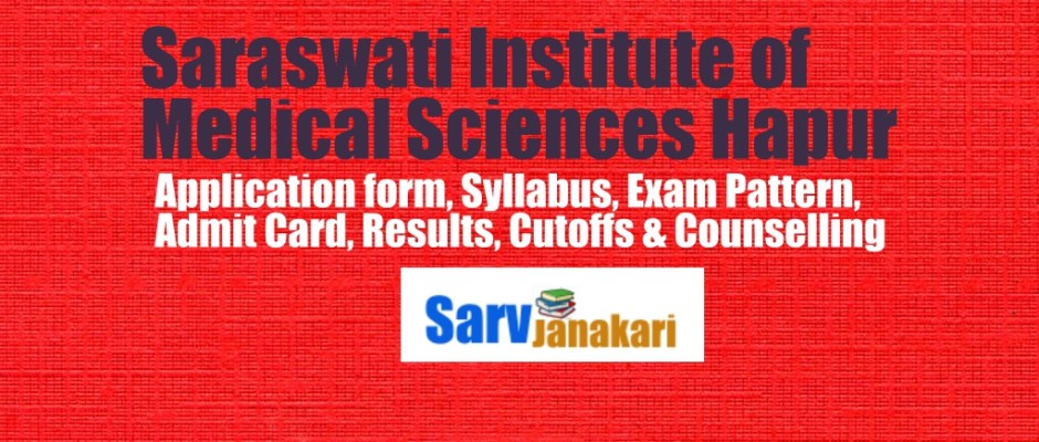 Saraswati Institute of Medical Sciences Hapur Admission Open 2018-2019