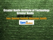 Greater Noida Institute of Technology Greater Noida Fees Structure & Cutoffs