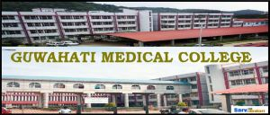 Guwahati Medical College and Hospital Assam MBBS, Fee Structure, NEET Cutoff, 2019