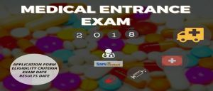 Medical Entrance Exam 2018: National and State Wise
