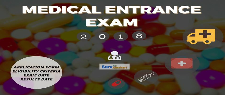 Medical Entrance Exams in India 2018: Application, Exam Dates, Eligibility