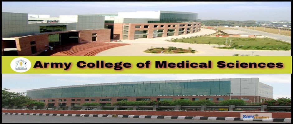 Army College of Medical Science, [ACMS] Delhi