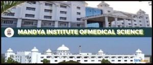 Mandya Institute of Medical Sciences Mandya