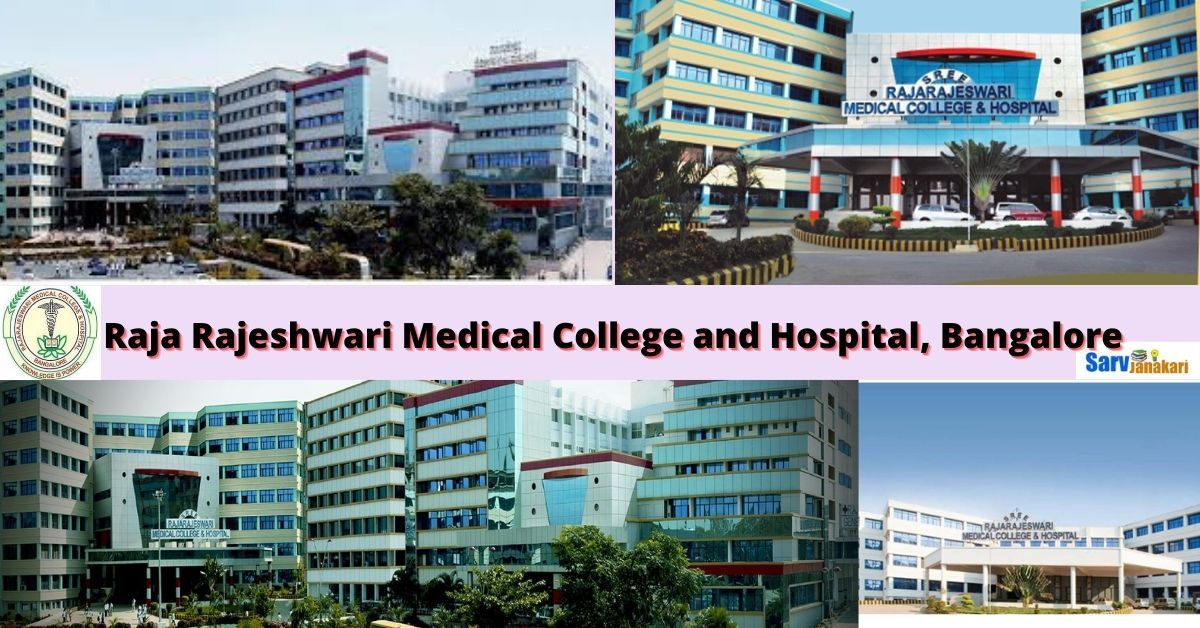 Raja Rajeshwari Medical College and Hospital, Bangalore