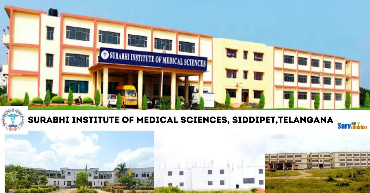 Surabhi Institute of Medical Sciences, Siddipet,