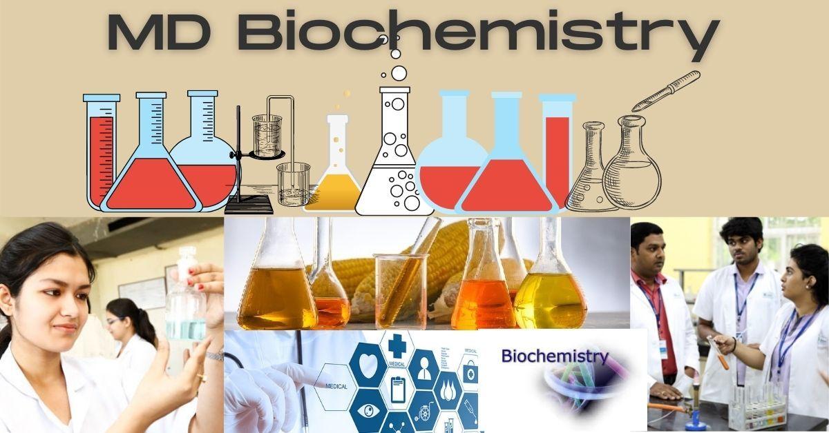 MD Biochemistry