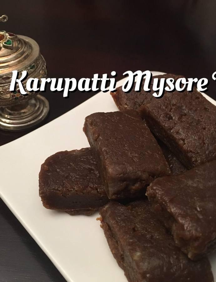Karupatti Mysorepak