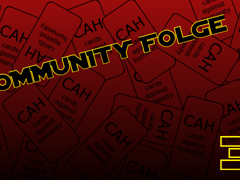 Cards against humanity - Community Folge #31