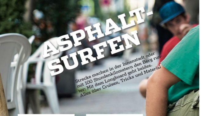 "Article in JS Magazine: ""Asphalt surfing""."