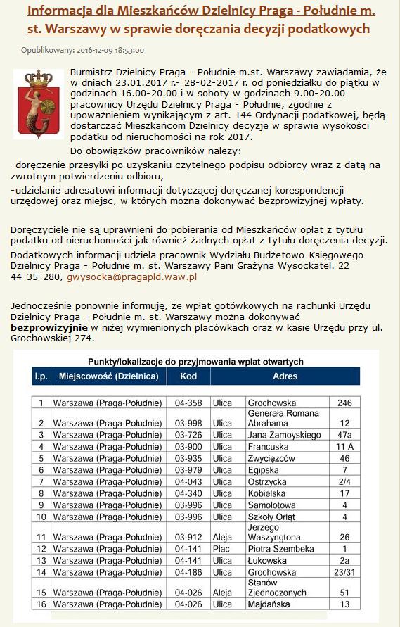 2017-01-23: do 2017-02-28:  akcja Urzędu Dz. Pragi Płd. ws doręczania decyzji dot. wysokości podatku od nieruchomości na rok 2017
