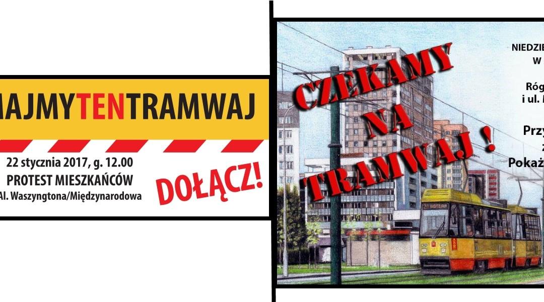 2017-01-22: manifestacje ws tramwaju na Gocław