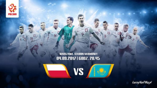 2017-09-04: MECZ POLSKA-KAZACHSTAN