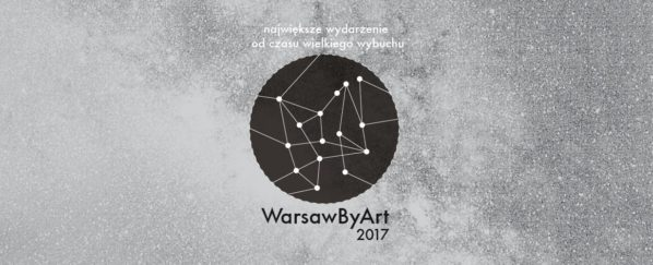 2017-09-23-24: WARSAW BY ART 2017 | Warsaw Gallery Weekend