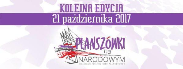 2017-10-21: Planszówki na Narodowym 2017