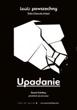 2019-02-17: Upadanie, reż. Árpád Schilling