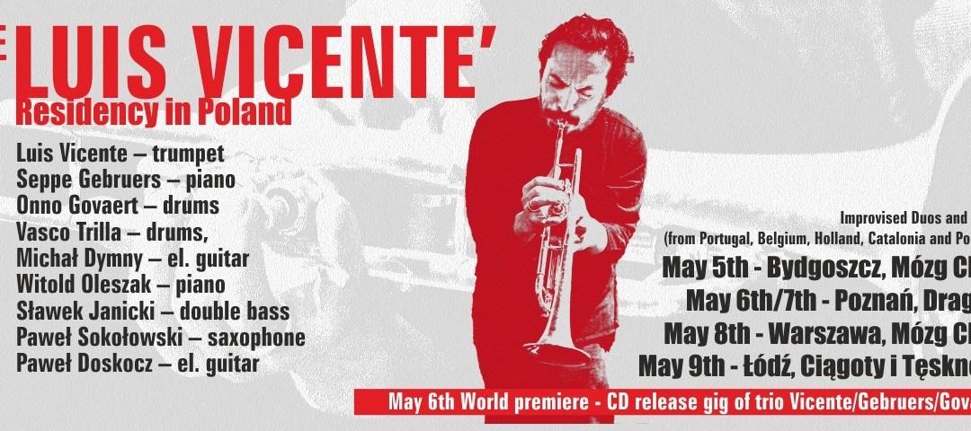 2018-05-08: Luis Vicente Improvised Trios + Guests