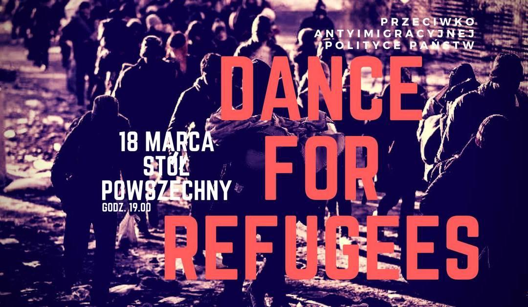 2018-03-18: Dance For Refugees – Solidarnie z uchodźcami i uchodźczyniami!