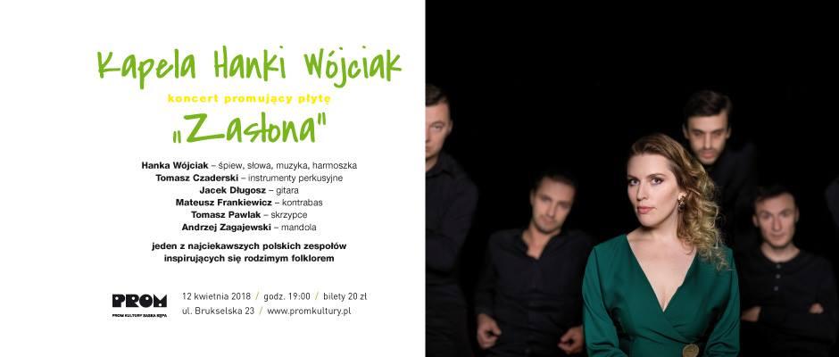 "2018-04-12: Kapela Hanki Wójciak ""Zasłona"""