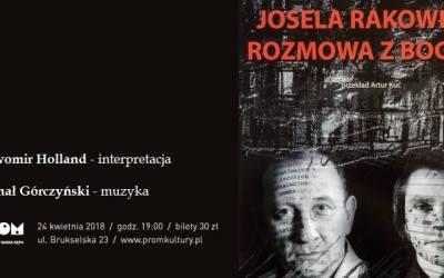 """2018-04-24:  Teatr Kępa: ,,Josela Rakowera rozmowa z Bogiem"""" Zvi Kolitz"""