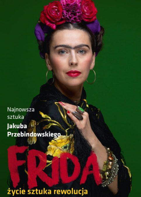 """2018-10-19: Teatr Kępa: """"Frida – życie sztuka rewolucja"""""""