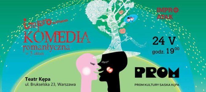 """2018-05-24: Teatr Kępa: """"Komedia romantyczna"""" w wykonaniu Teatru IMPRO ATAK! z Łodzi"""