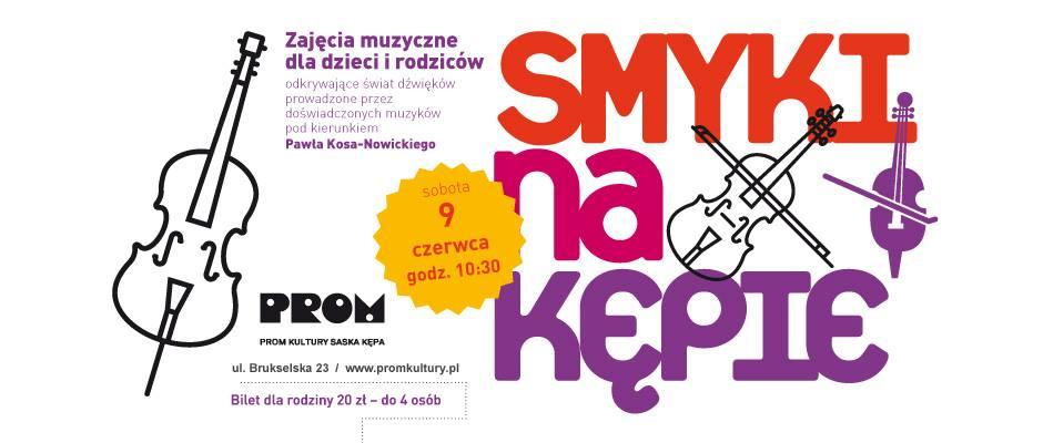 2018-06-09: Smyki na Kępie