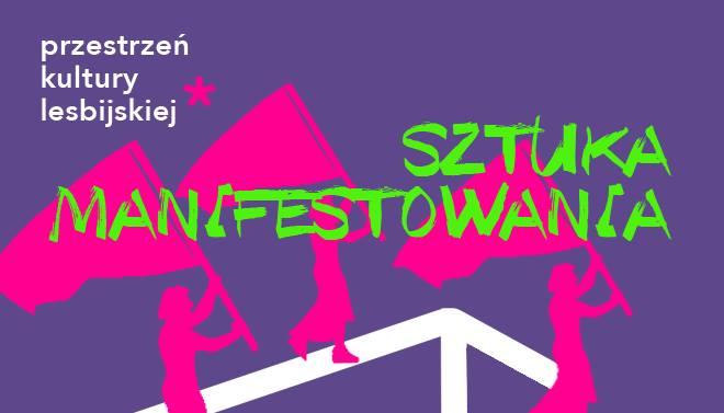 2018-06-08: Lesbijski Performens. Sztuka manifestowania. warsztaty
