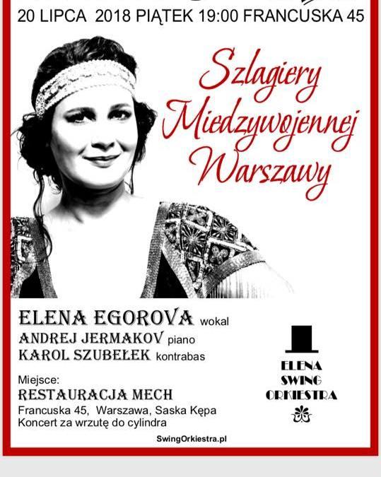 2018-07-20: Koncert Szlagiery Międzywojennej Warszawy