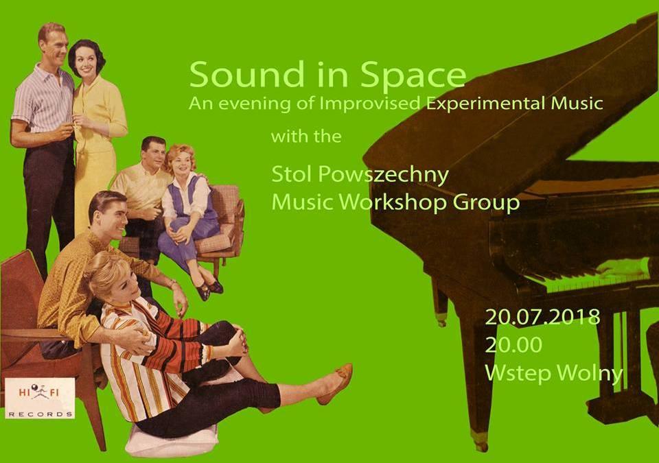2018-07-20: Sound in space / muzyka improwizowana