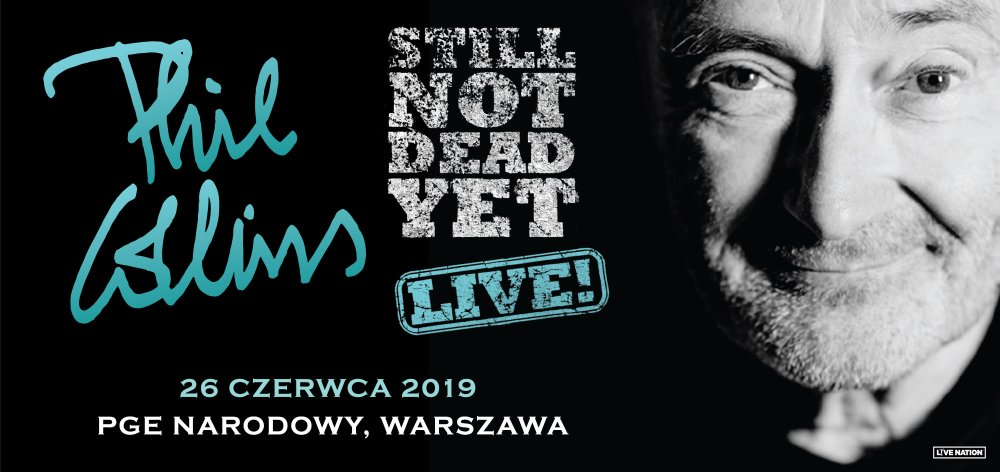 "2019-06-26: PHIL COLLINS – koncert ""STILL NOT DEAD YET LIVE"""