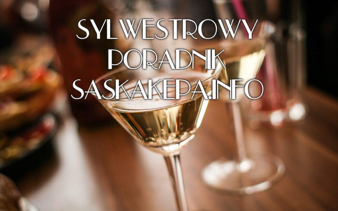 2018-12-10 do 31: * sylwestrowy poradnik SaskaKepa.info *