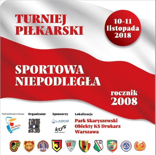 """2018-11-11: * Międzynarodowy turniej piłki nożnej """"Sportowa Niepodległa""""*"""
