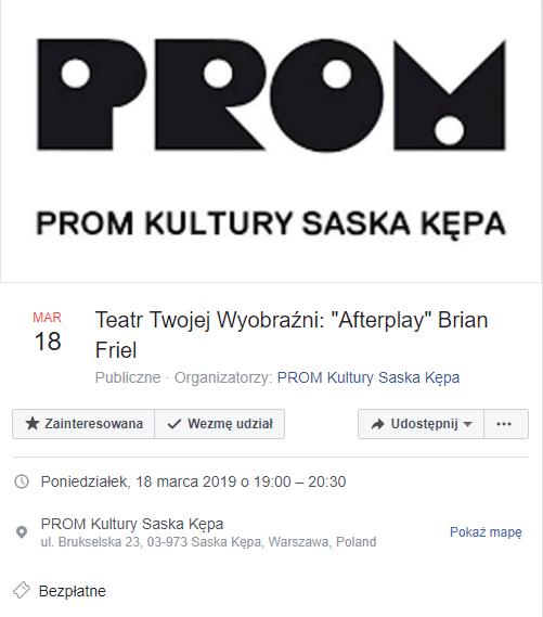 """2019-03-18: Teatr Twojej Wyobraźni: """"Afterplay"""" Brian Friel"""
