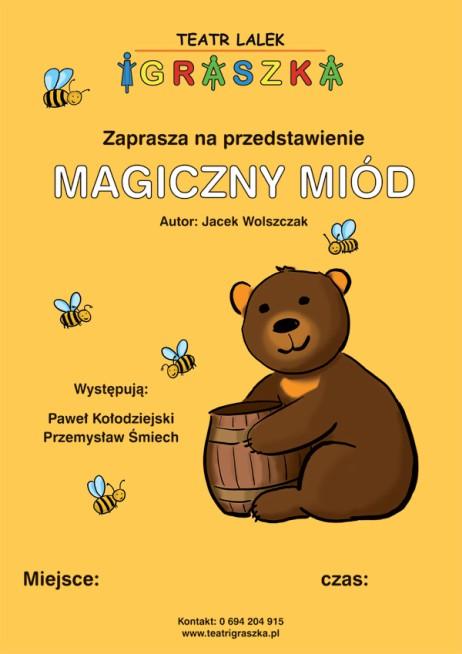 """2019-03-17: przedstawienie pt."""" Magiczny miód"""" w OPP2"""