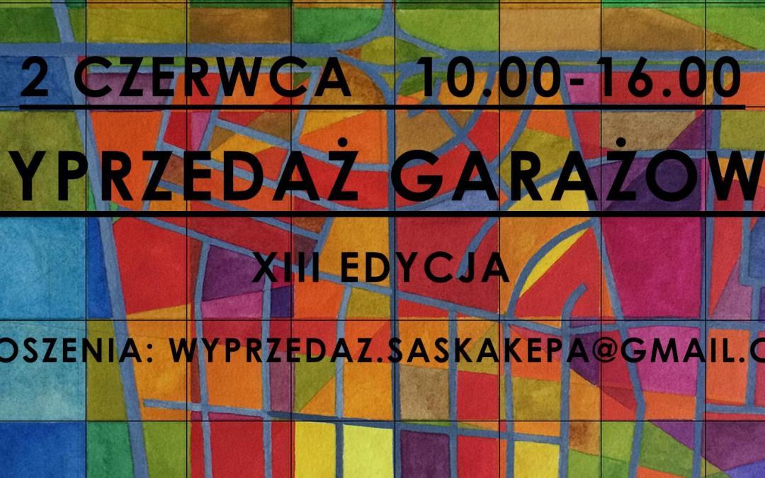 2019-06-02: XIII Wyprzedaż Garażowa na Saskiej Kępie