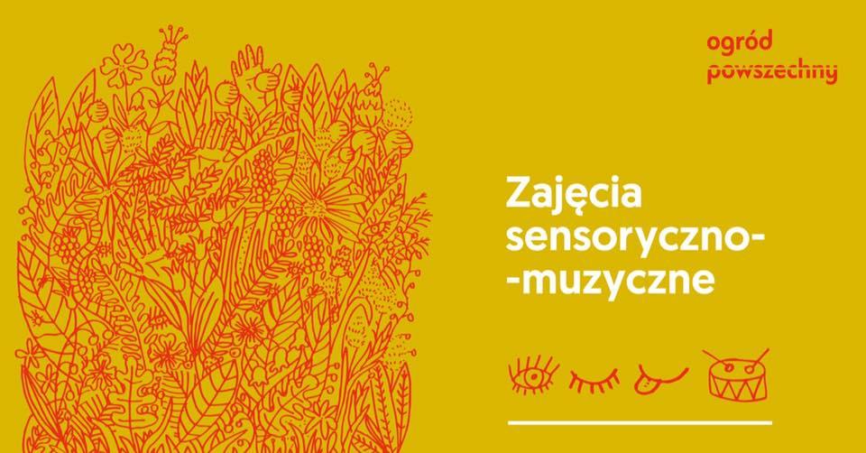 2019-07-09: Cykliczne warsztaty sensoryczno-muzyczne dla dzieci i rodziców