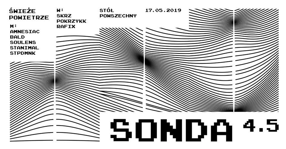 2019-05-17: SONDA – 4.5 x Świeże Powietrze