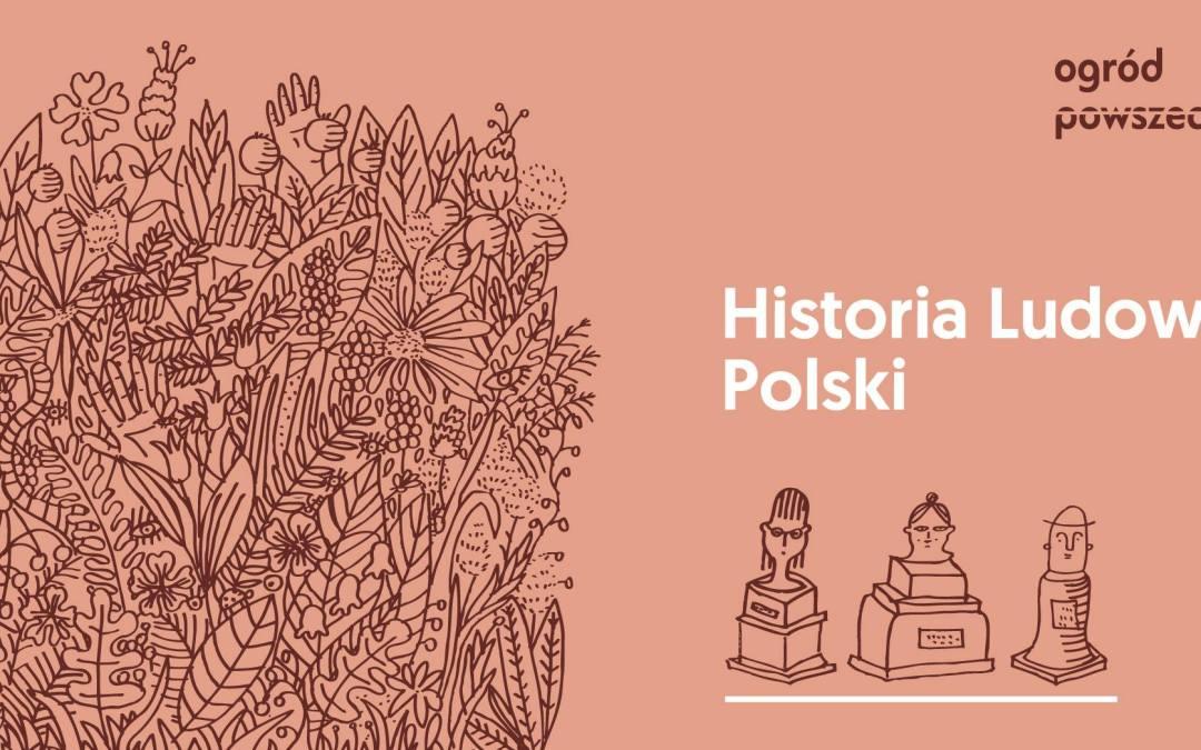 2019-06-26: Ludowa Historia Polski w Ogrodzie, vol. 3: Insurekcja 1794
